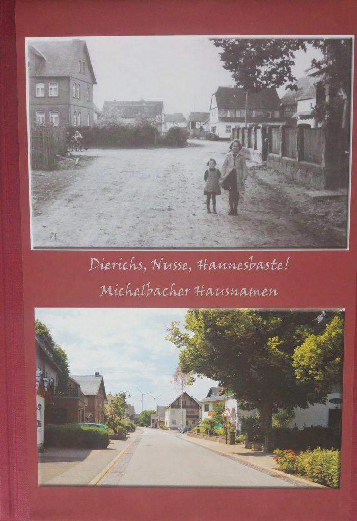 Dierichs, Nusse, Hannesbaste! - Michelbacher Hausnamen